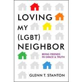 Loving My (Lgbt) Neighbor: Being Friends in Grace and Truth