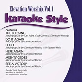 Elevation Worship Volume 1, Karaoke Style, As Made Popular by Elevation Worship, CD+G