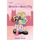 FaithGirlz, Miracles in Music City, Glimmer Girls Series, Book 3, by Natalie Grant, Paperback
