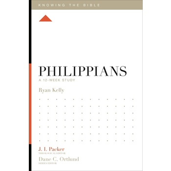 Philippians: A 12-Week Study, Knowing the Bible Series, by Ryan Kelly, Paperback