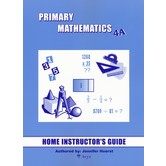 Primary Mathematics Home Instructor's Guide Level 4A for Singapore Math U.S. and 3rd Ed, Grades 4-5