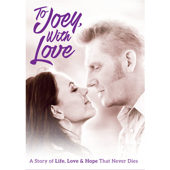 To Joey, With Love: A Story of Life, Love & Hope That Never Dies, DVD