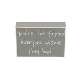 Collins Painting & Design, You're the Friend Box Sign, Wood, 6 x 4 x 1 1/2 inches