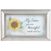 Carson Home Accents, My Sister You Are Beautiful Inside and Out Framed Sign, 4 x 6 inches