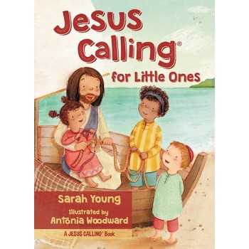 Jesus Calling for Little Ones, by Sarah Young, Board Book