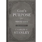 God's Purpose for Your Life: 365 Devotions, by Charles F. Stanley, Hardcover