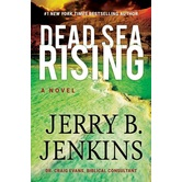 Dead Sea Rising, Dead Sea Chronicles, Book 1, by Jerry B. Jenkins, Hardcover