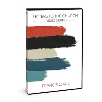 Letters to the Church Video Study Guide, by Francis Chan