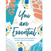 You Are Essential: 100 Inspirational Reminders of How Much You Matter, by Thomas Nelson, Hardcover