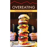 Overeating: Freedom From Food Fixation, Hope For The Heart Series, by June Hunt