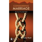 Considering Marriage Are You Fit to Be Tied, Hope For The Heart Series, by June Hunt