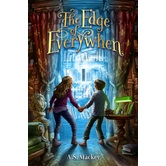 The Edge of Everywhen, by A.S. Mackey, Paperback