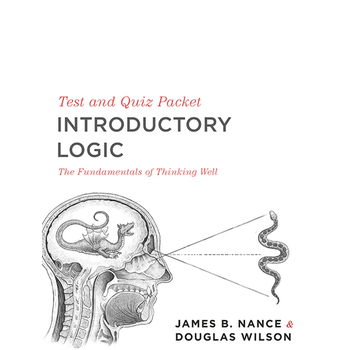 Introductory Logic: The Fundamentals of Thinking Well,  Tests & Quizzes