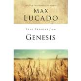 Life Lessons From Genesis, Life Lessons Bible Study Series, by Max Lucado, Paperback