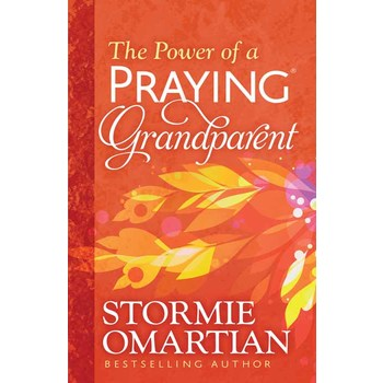 Power of a Praying Grandparent, by Stormie Omartian, Paperback