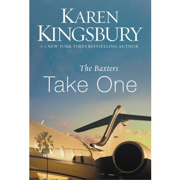 The Baxters Take One, Above the Line Series, Book 1, by Karen Kingsbury