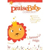 The Praise Baby Collection, Forever Reign, by Big House Kids, DVD