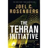 The Tehran Initiative, The Twelfth Imam Series, Book 2, by Joel C. Rosenberg, Paperback