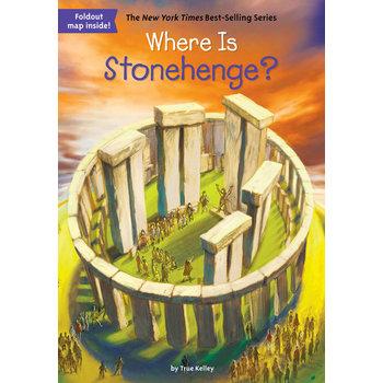 Where Is Stonehenge by True Kelley, John Hinderliter, and David Groff, Paperback