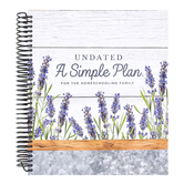A Simple Plan Homeschool Planner, Undated, Modern Farmhouse, Spiral, 1 Each