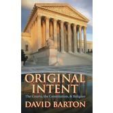 Original Intent: Courts, the Constitution, & Religion, by David Barton