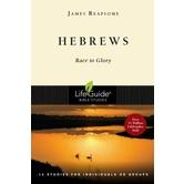 Lifeguide Bible Studies Series: Hebrews: Race to Glory