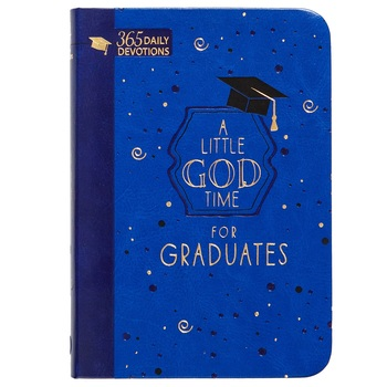 A Little God Time for Graduates: 365 Daily Devotions, by BroadStreet, Imitation Leather, Blue