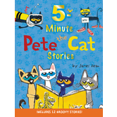 Pete the Cat: 5-Minute Pete the Cat Stories: Includes 12 Groovy Stories, by James Dean, Hardcover