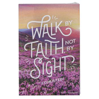 Renewing Faith, 2 Corinthians 5:7 Walk By Faith Pass Along Cards, 2 x 3 inches, Set of 10