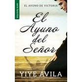 El Ayuno del Senor, by Yiye Avila, Paperback