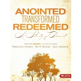 Anointed, Transformed, Redeemed Bible Study Book, by Priscilla Shirer, Beth Moore, & Kay Arthur