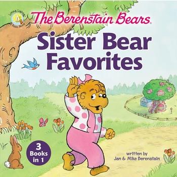 The Berenstain Bears Sister Bear Favorites, by Jan Berenstain and Mike Berenstain, Hardcover