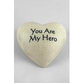 You Are My Hero Heart Stone