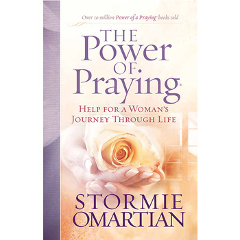 The Power of Praying: Help for a Woman's Journey Through Life