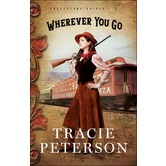 Wherever You Go, Brookstone Brides, Book 2, by Tracie Peterson, Paperback