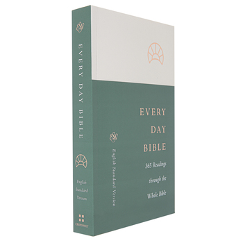 ESV Every Day Bible: 365 Readings Through the Whole Bible, Paperback