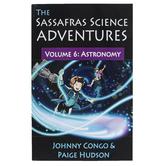 The Sassafras Science Adventures Volume 6 Astronomy, Paperback, Grades K-5