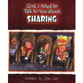 God, I Need to Talk to You about Sharing, by Dan Carr, Paperback
