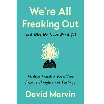 Pre-buy, Were All Freaking Out, by David Marvin, Hardcover