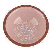 Dicksons, Thank You For Loving Me Mini Bowl, Terra Cotta, 2 3/4 inches