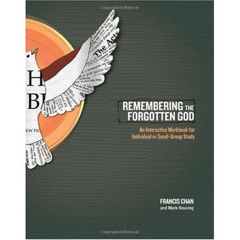 Remembering the Forgotten God: An Interactive Workbook, by Francis Chan & Mark Beuving, Paperback