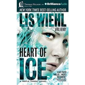 Heart of Ice, Triple Threat Series 3, by Lis Wiehl & April Henry, Audiobook CD