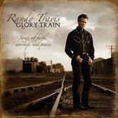 Glory Train: Songs of Faith, Worship and Praise, by Randy Travis, CD