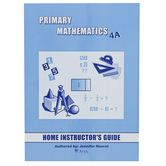 Singapore Math Primary Math Home Instructors Guide 4A US Edition, Grade 4
