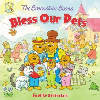 The Berenstain Bears, Bless Our Pets, by Mike Berenstain, Paperback