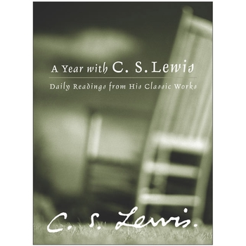A Year with C. S. Lewis: Daily Readings from His Classic Works, by C. S. Lewis, Hardcover