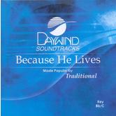 Because He Lives, Accompaniment Track, As Made Popular by Gaithers, CD