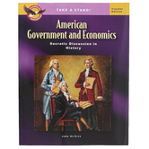 The Classical Historian, Take a Stand! American Government and Economics Teacher Edition, Grades 9-12