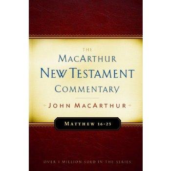 Matthew 16-23, The MacArthur New Testament Commentary, by John MacArthur, Hardcover