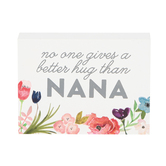 Collins Painting & Design, Nana Hugs Block Sign, Wood, 4 x 3 x 1 inches